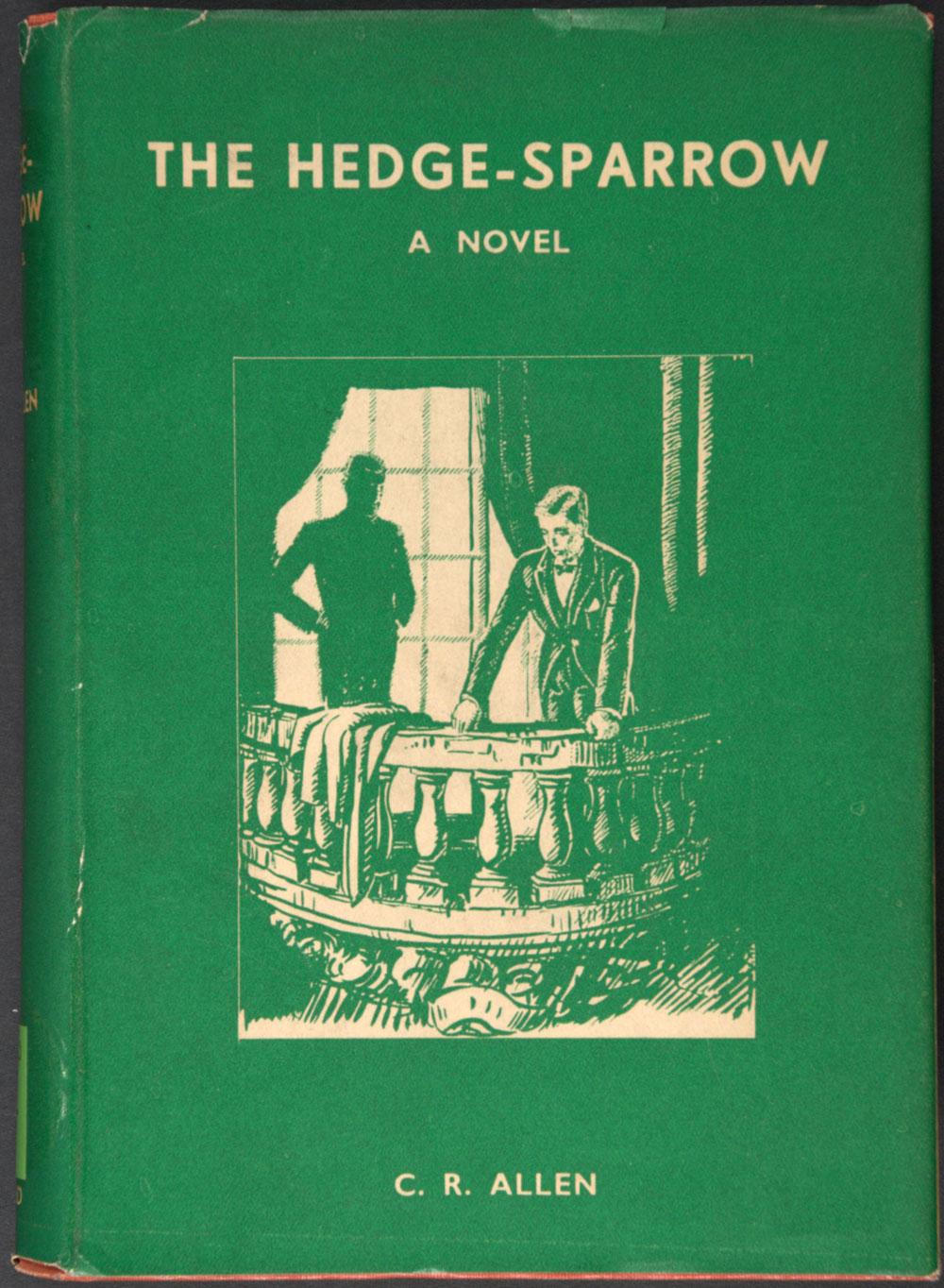 C.R. Allen.<em>The hedge-sparrow: a novel.</em> Dunedin: A.H. and A.W. Reed, 1937.