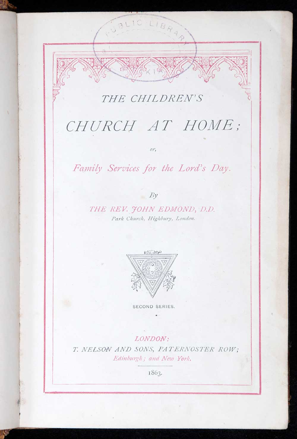 John Edmond. <em>The children's church at home, or, Family services for the Lord's day.</em> London: T. Nelson & Sons, 1863.