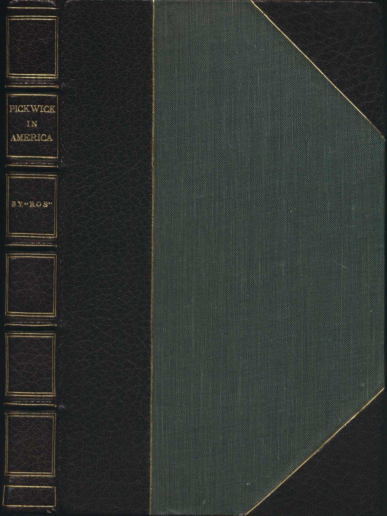 Bos. Pickwick in America. London: E. Lloyd, 1838.