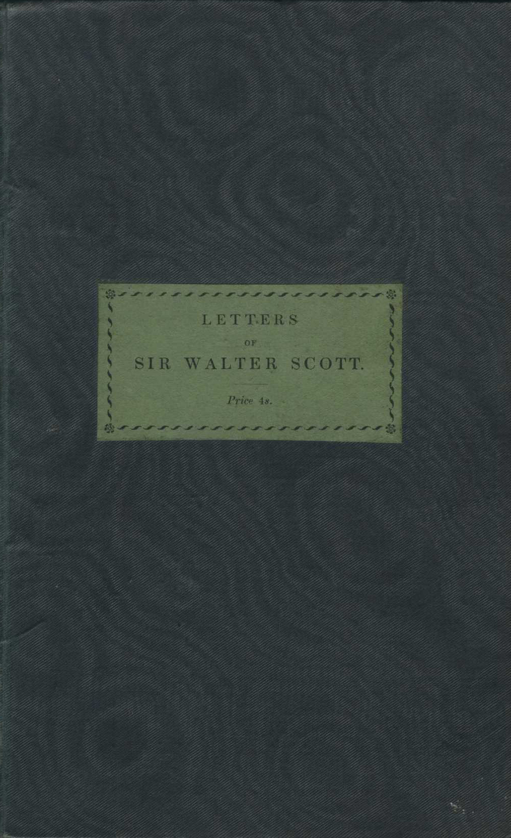 Sir Walter Scott. Letters of Sir Walter Scott. London: J.B. Nichols and Son, 1832.