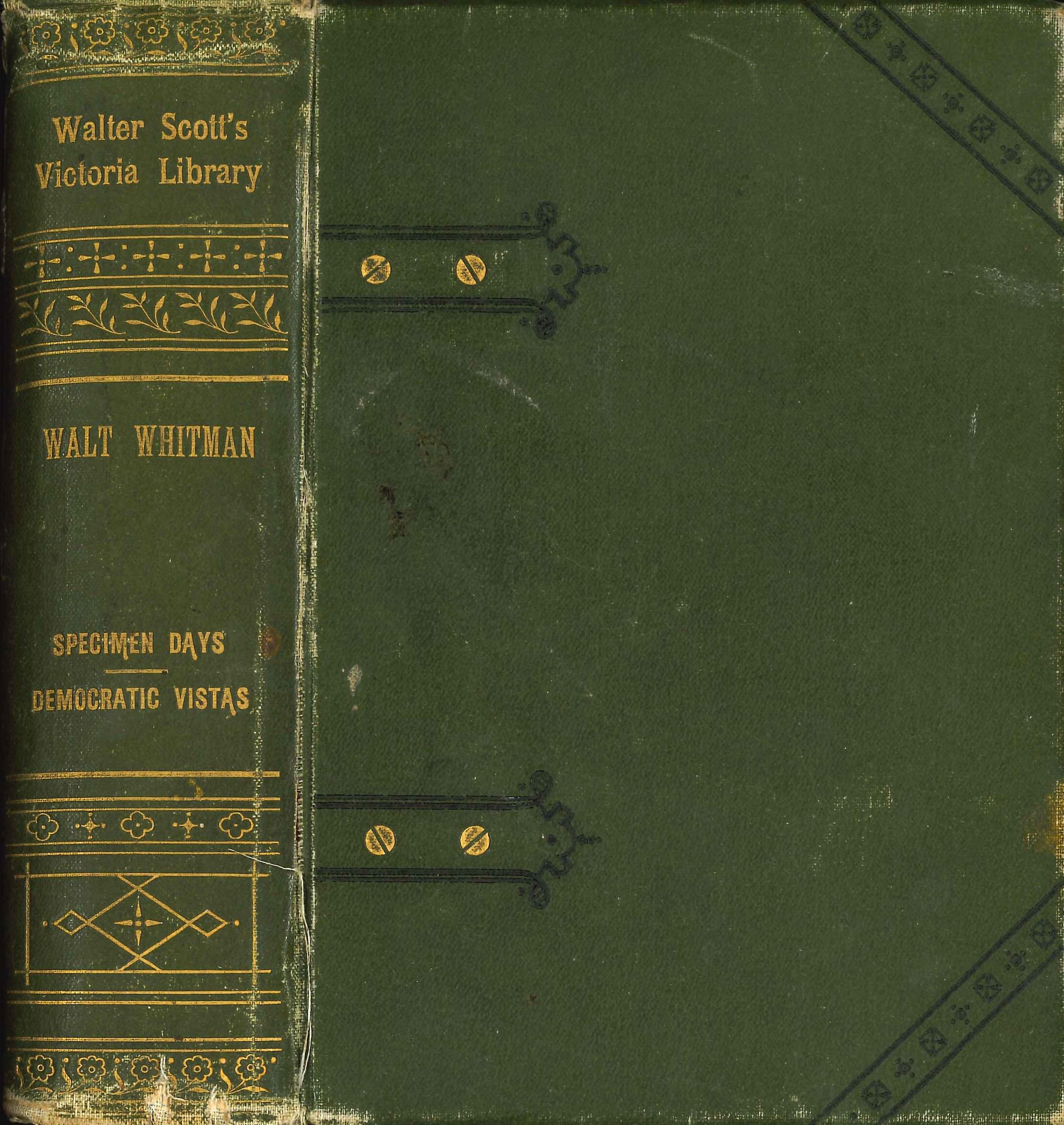 Walt Whitman. Prose Writings of Walt Whitman. London: Walter Scott, 1888.