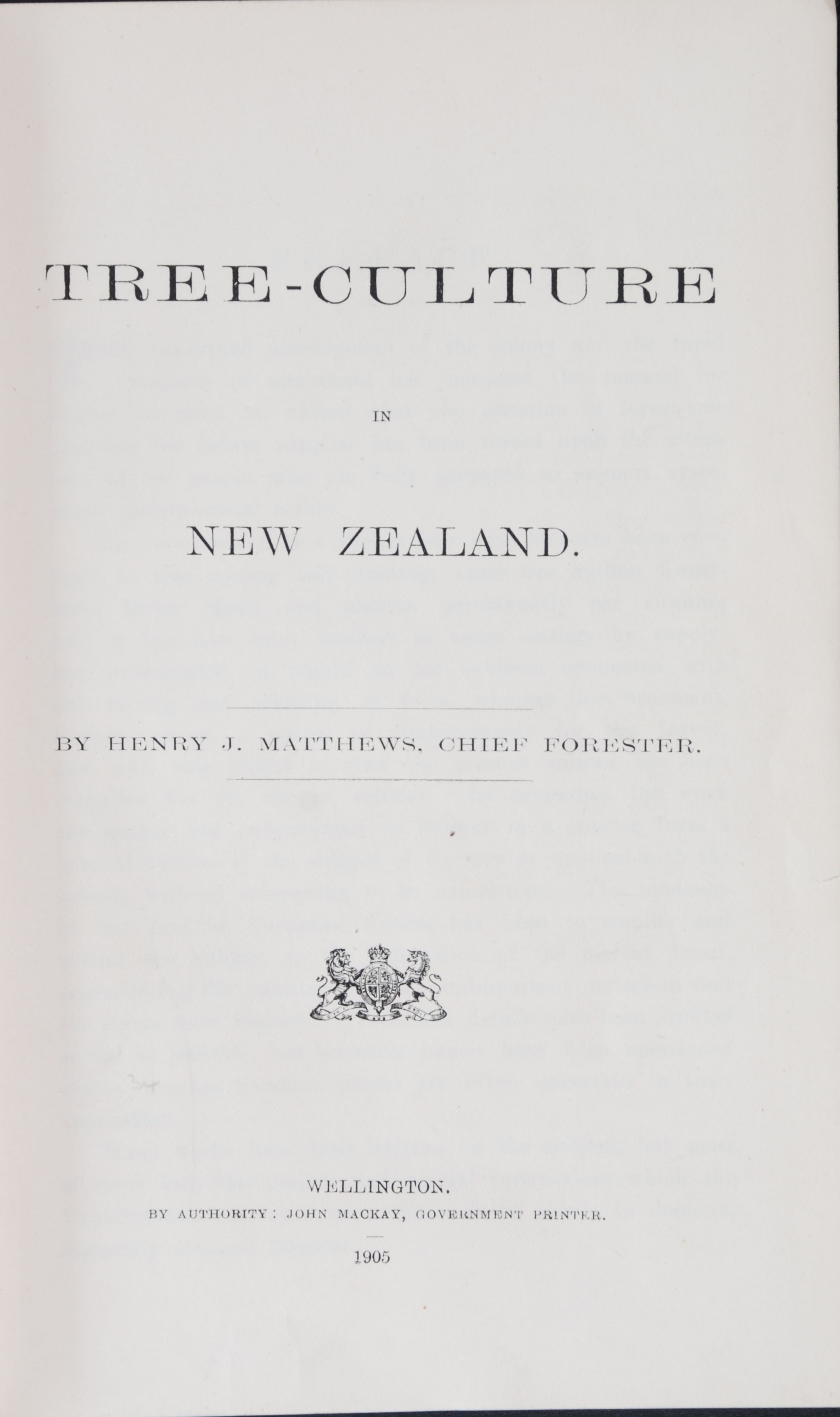 Henry J. Matthews. Tree-culture in New Zealand.  Wellington: Government Printer, 1905.