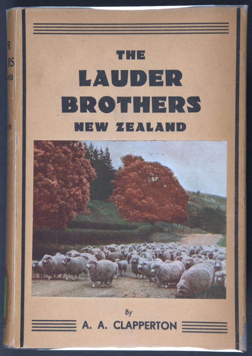 A.A. Clapperton. <em>The Lauder brothers</em>, New Zealand. Dunedin: A.H. & A.W. Reed, 1936.