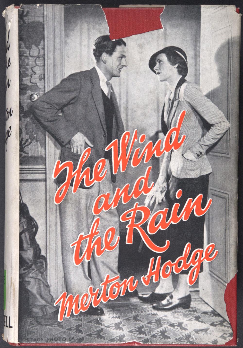 Merton Hodge. <em>The wind and the rain: a novel.</em> London: Cassell, 1936.