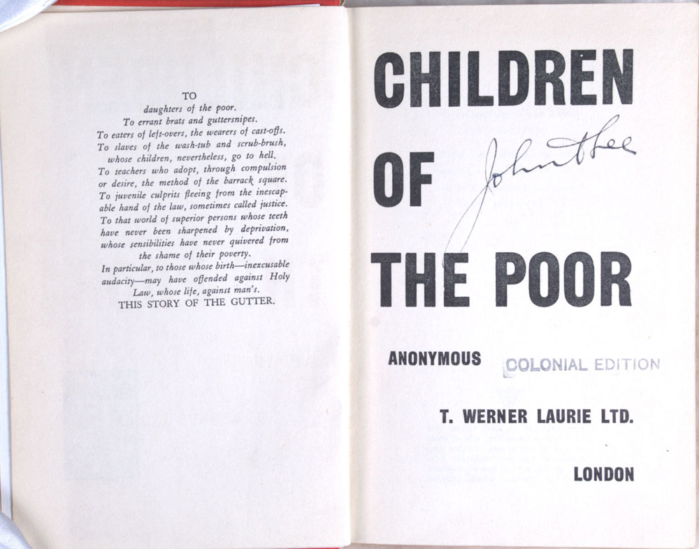 [John A. Lee]. <em>Children of the poor.</em> Colonial ed. London: T. Werner Laurie Ltd., 1934.