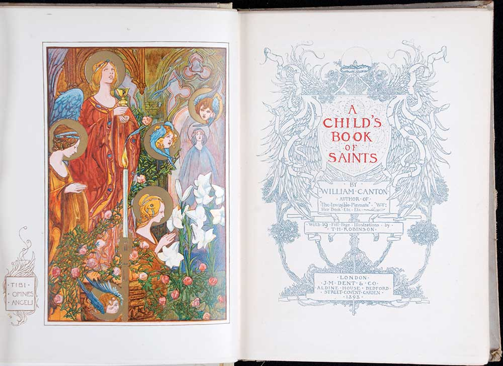 William Canton. <em>A child's book of saints.</em> Illustrated by T.H. Robinson. London: J.M. Dent, 1898.