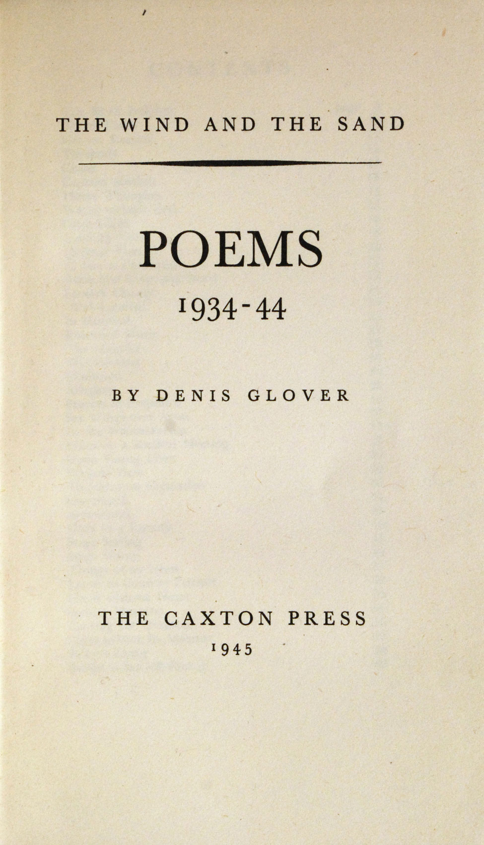 Denis Glover. The Wind and the Sand. <i>Christchurch: The Caxton Press, 1945.</i>