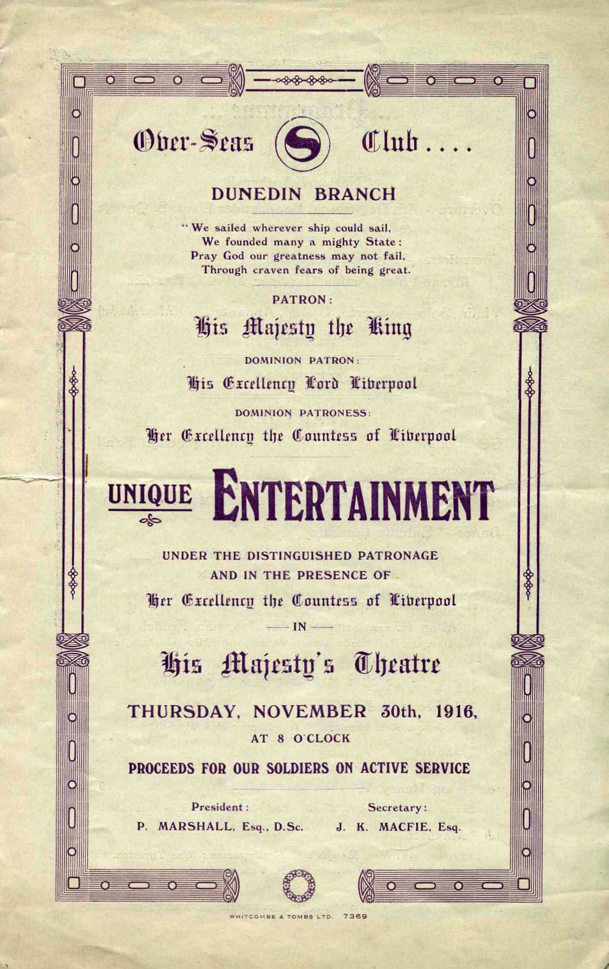 <em>Unique entertainment under the distinguished patronage and in the presence of Her Excellency the Countess of Liverpool</em>. (Over-Seas Club, Dunedin Branch). His Majesty's Theatre, Dunedin, Nov. 30, 1916.