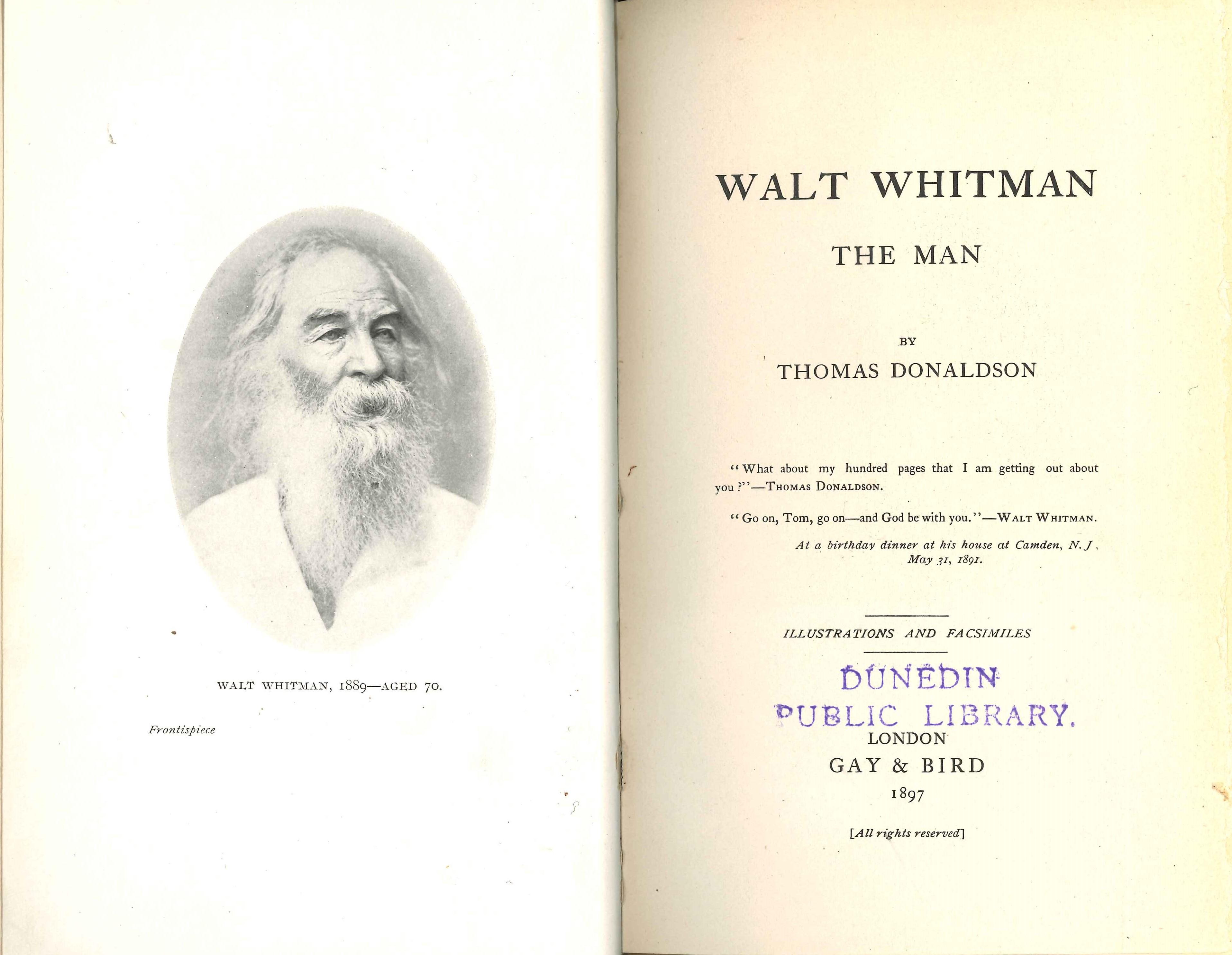 Thomas Donaldson. Walt Whitman the Man. London: Gay & Bird, 1897.