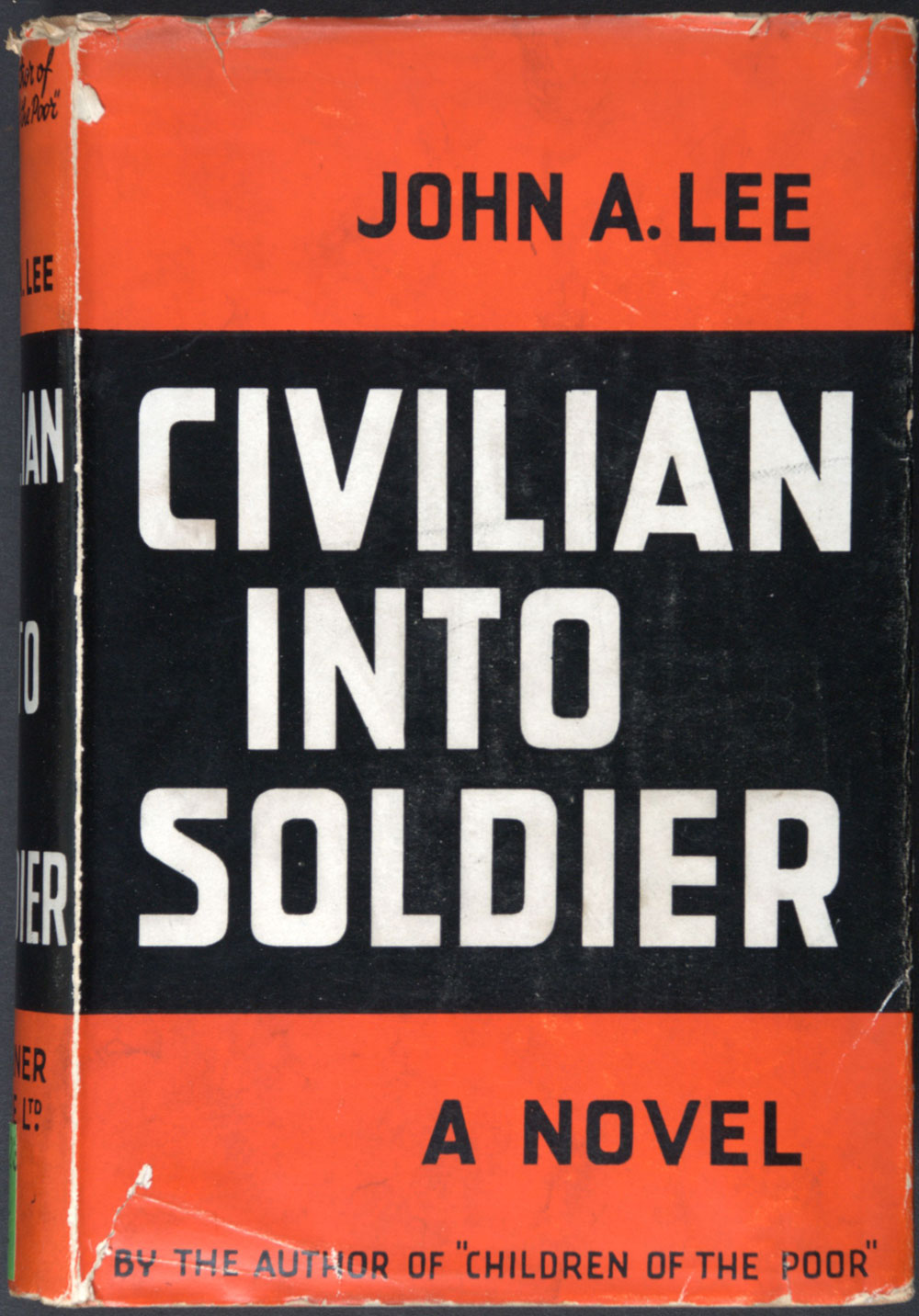 John A. Lee. <em>Civilian into soldier.</em> London: T. Werner Laurie Ltd., 1937.