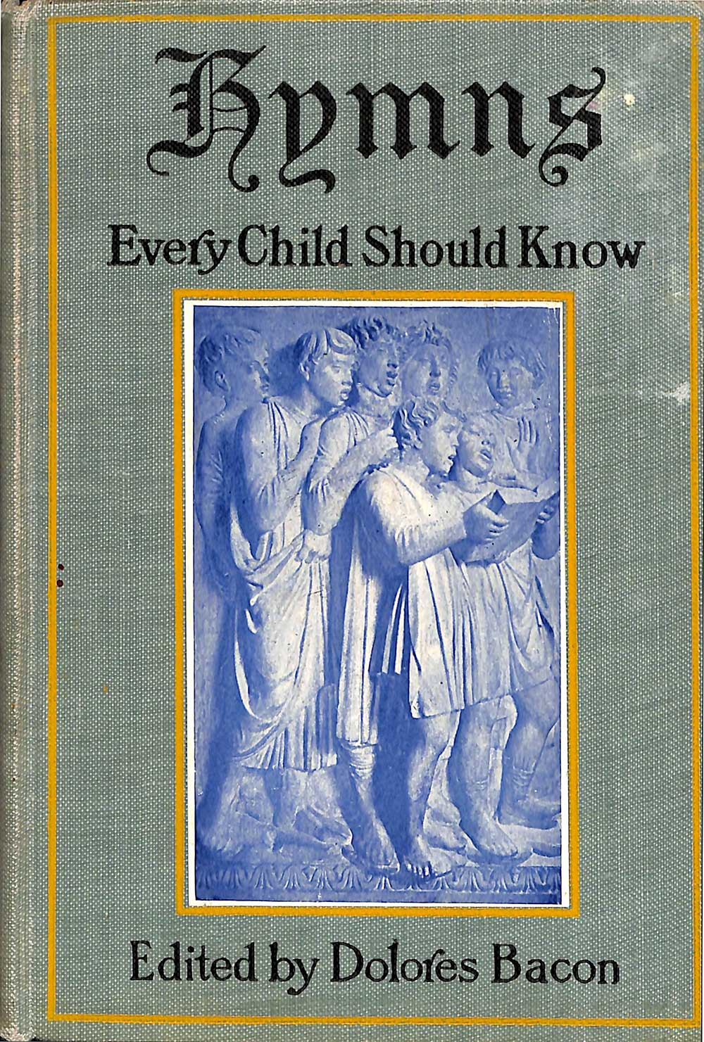 Dolores Bacon (editor). <em>Hymns that every child should know: a selection of the best hymns of all nations for young people.</em> New York: Grosset & Dunlap, 1907.