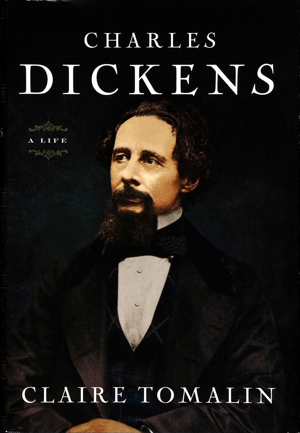 Claire Tomalin. Charles Dickens: A Life. New York: The Penguin Press, 2011