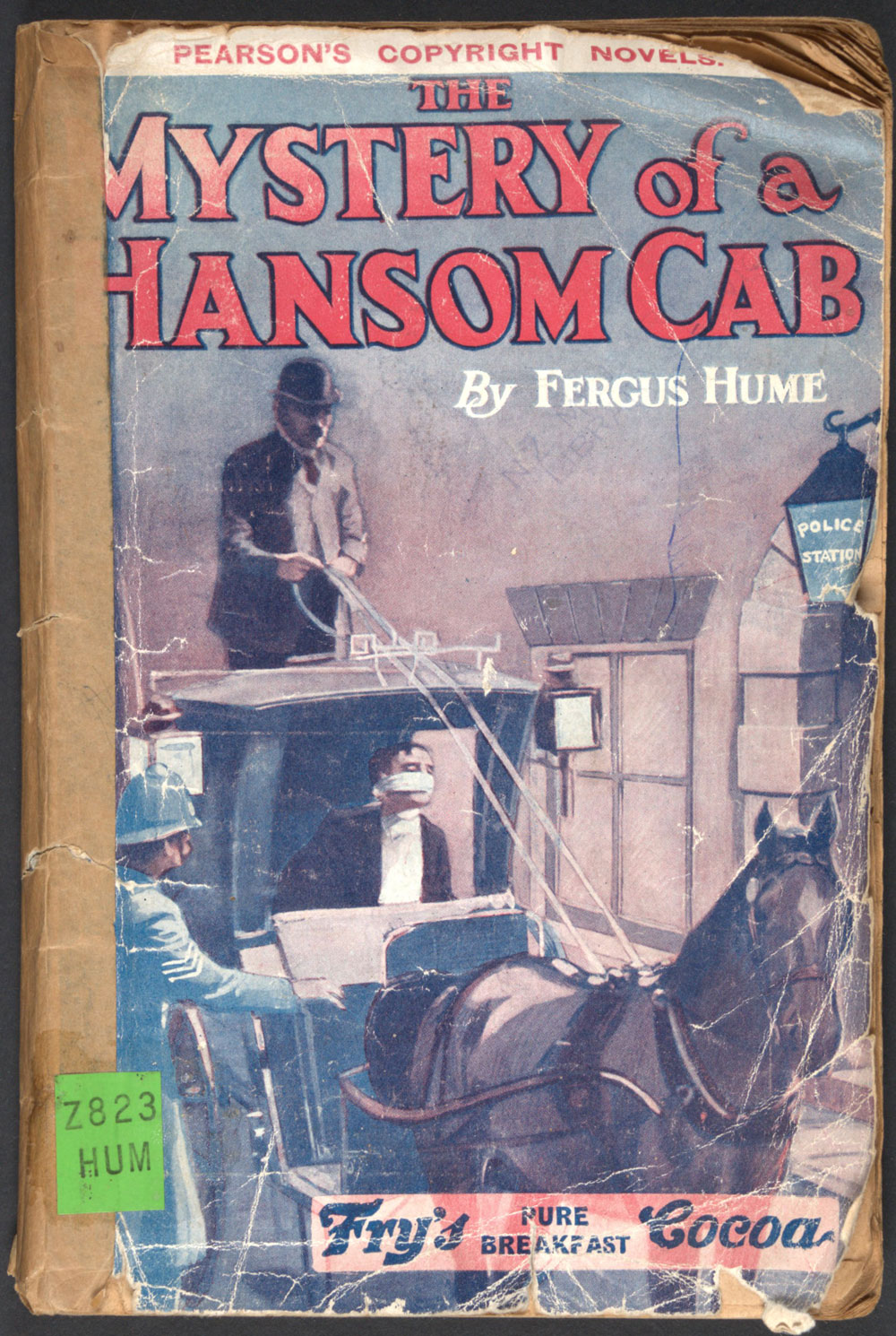 Fergus Hume. <em>The mystery of a Hansom cab.</em> London: C. Arthur Pearson, [1908?]