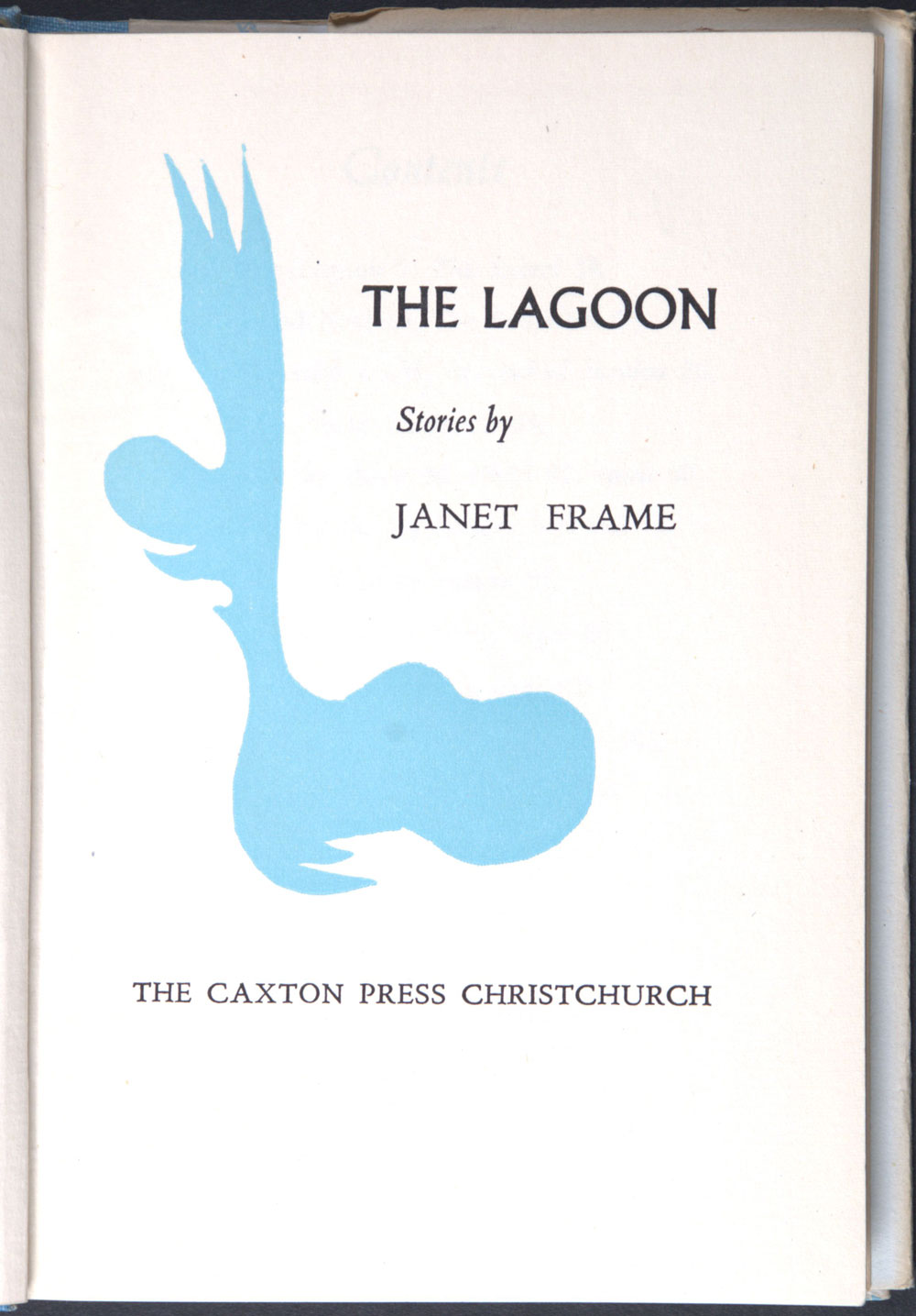 Janet Frame. <em>The lagoon & other stories.</em> Christchurch: Caxton Press, 1951.