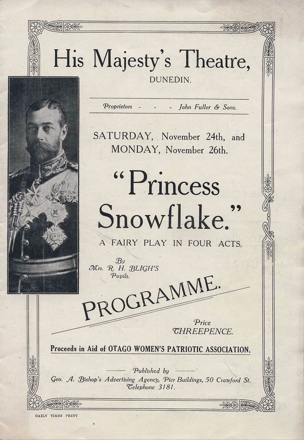 <em>Princess Snowflake</em>. (Mrs R.H. Bligh's pupils). His Majesty's Theatre, Dunedin, Nov. 24-26, 1917.
