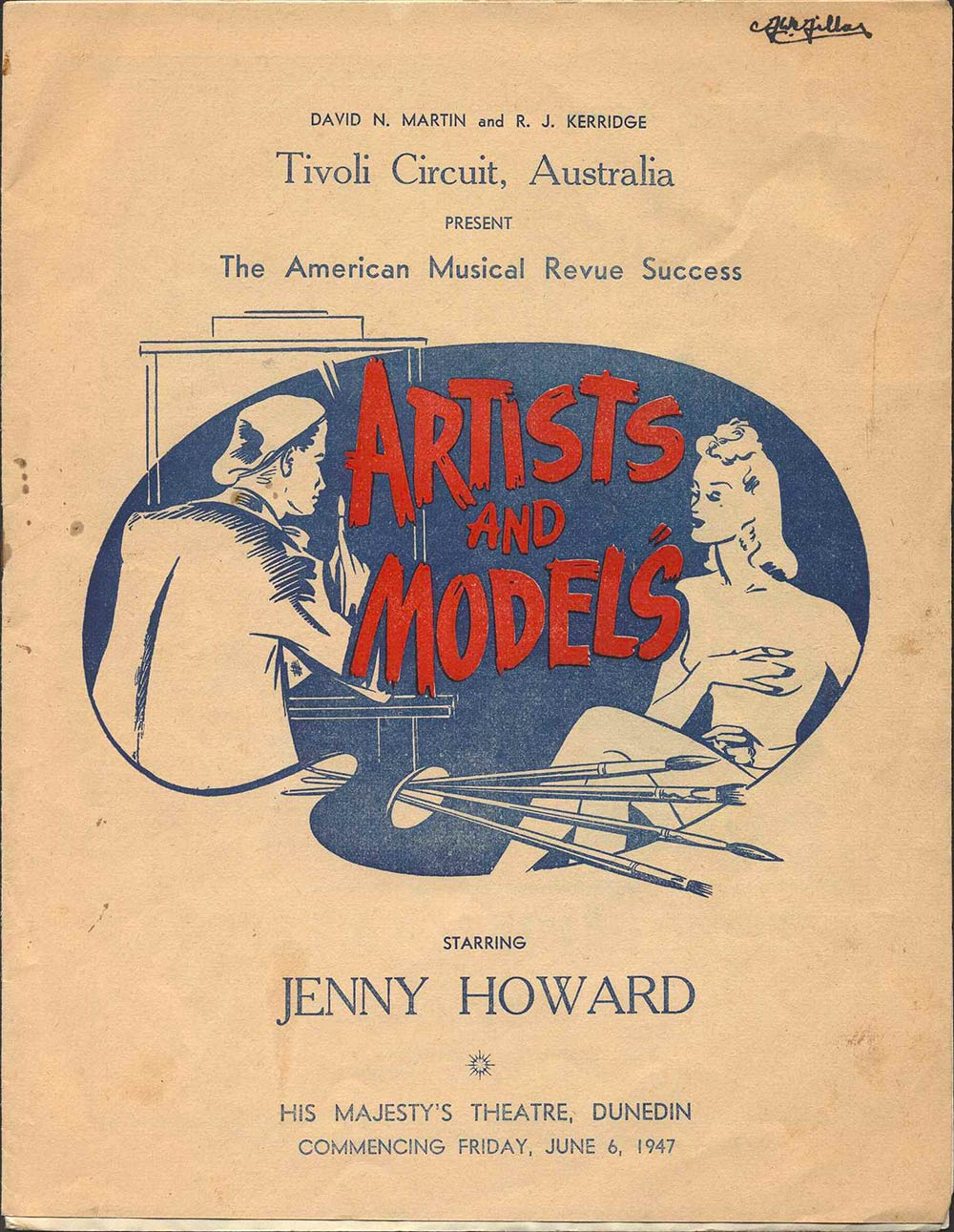 <em>Artists and models</em>. Ralton R. James. (Tivoli Circuit). His Majesty's Theatre, Dunedin, June 6, 1947.