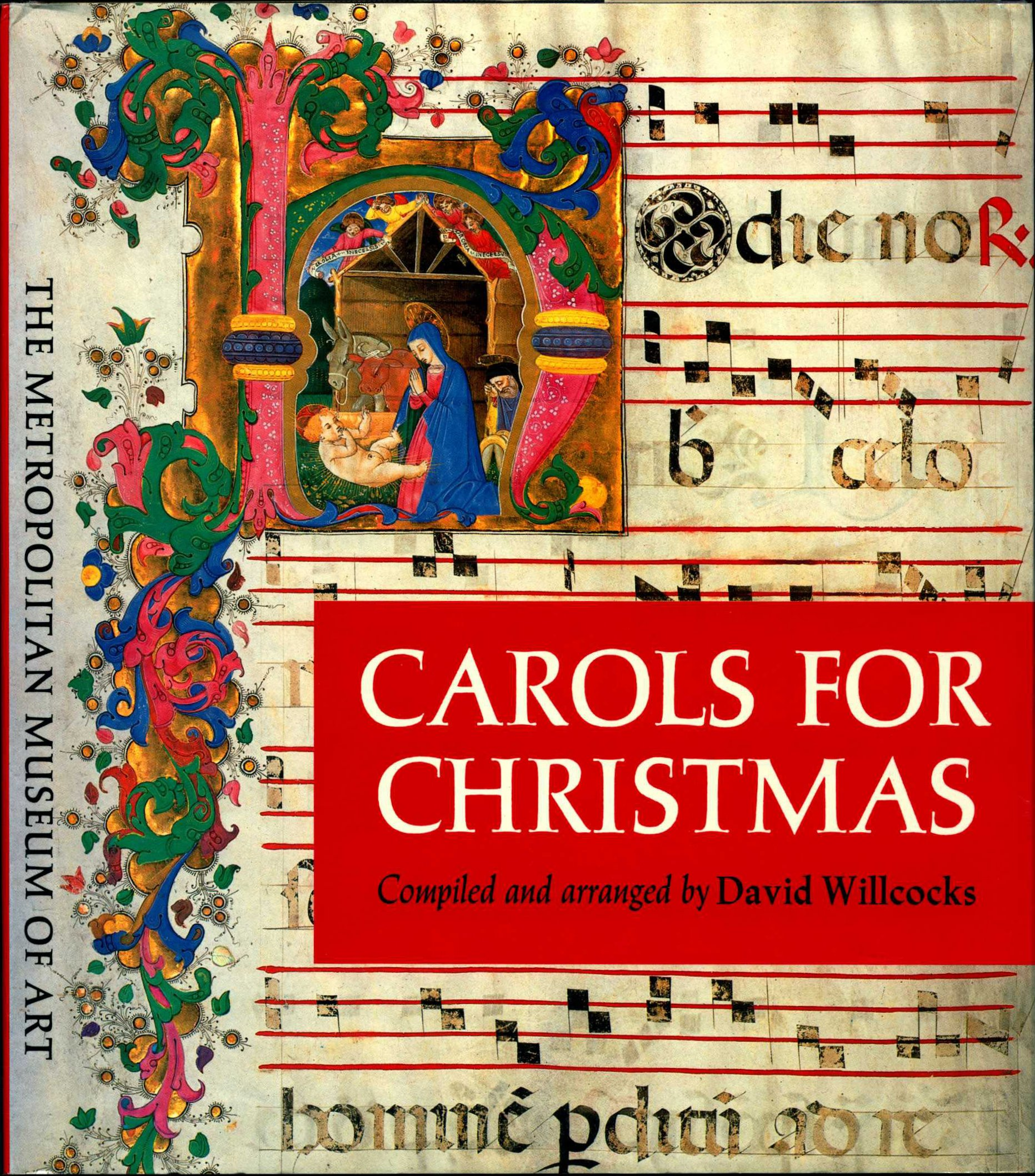 Carols for Christmas. London: Gollancz in association with the Metropolitan Museum of Art, New York, 1983.