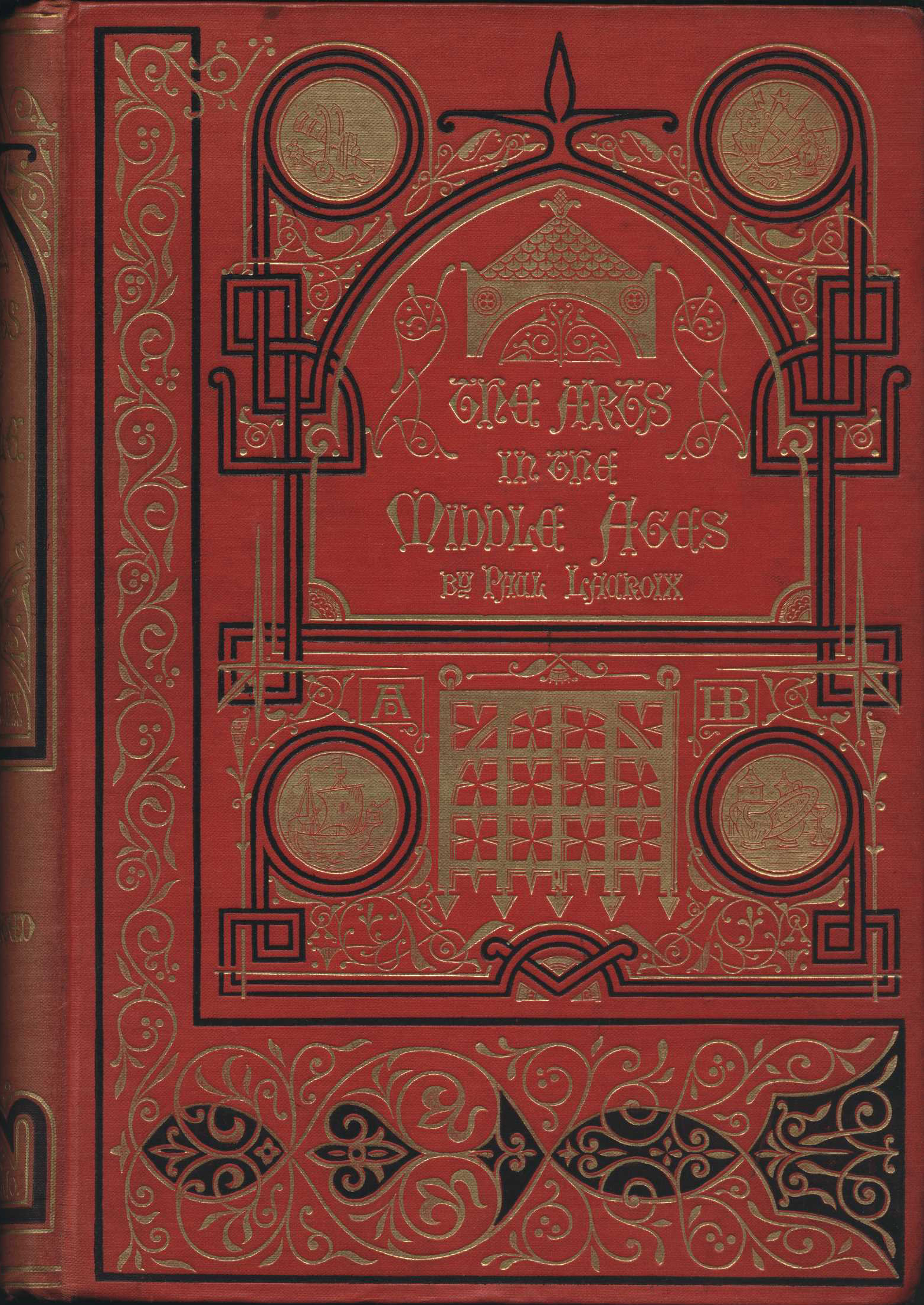 Paul Lacroix. The arts in the Middle Ages and the Renaissance. English edition. London: J.S. Virtue & Co., [1886?]